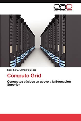 Computo Grid: Lissethe G. Lamadrid LÃ pez