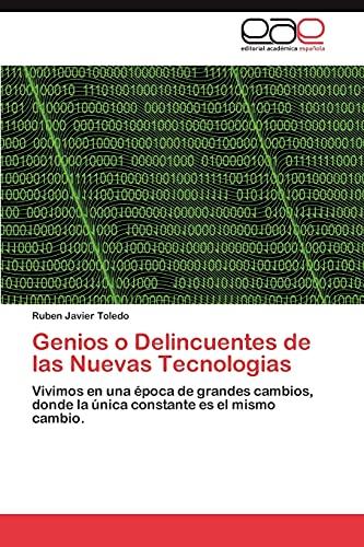 9783848469239: Genios O Delincuentes de Las Nuevas Tecnologias