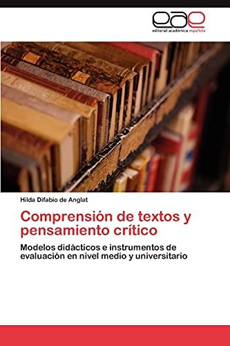 9783848469345: Comprensión de textos y pensamiento crítico: Modelos didácticos e instrumentos de evaluación en nivel medio y universitario (Spanish Edition)