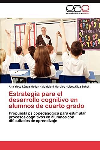 Estrategia Para El Desarrollo Cognitivo En Alumnos de Cuarto Grado: Maideleni Morales