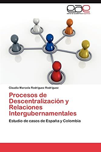9783848469697: Procesos de Descentralizacion y Relaciones Intergubernamentales