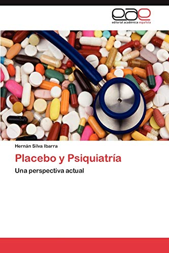 9783848470174: Placebo y Psiquiatría: Una perspectiva actual (Spanish Edition)