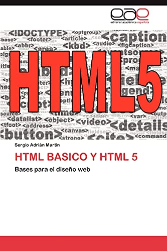 HTML Basico y HTML 5: Sergio Adrián Martin