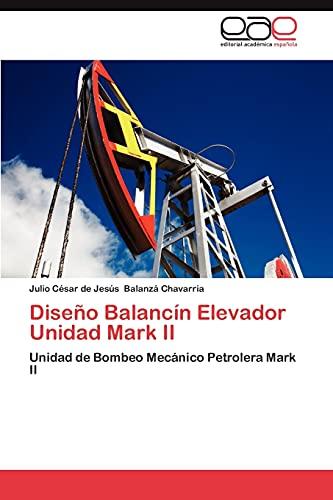 9783848470563: Diseno Balancin Elevador Unidad Mark II