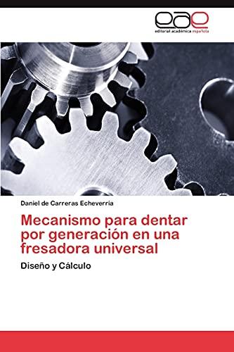 9783848470655: Mecanismo Para Dentar Por Generacion En Una Fresadora Universal