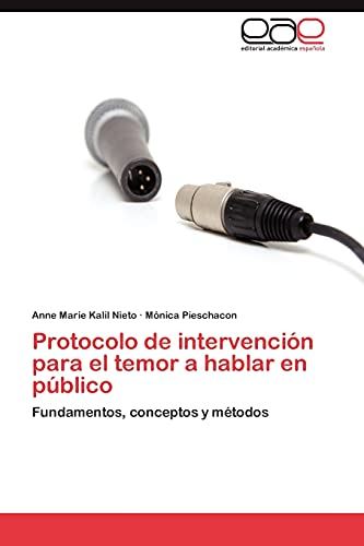 9783848472307: Protocolo de Intervencion Para El Temor a Hablar En Publico
