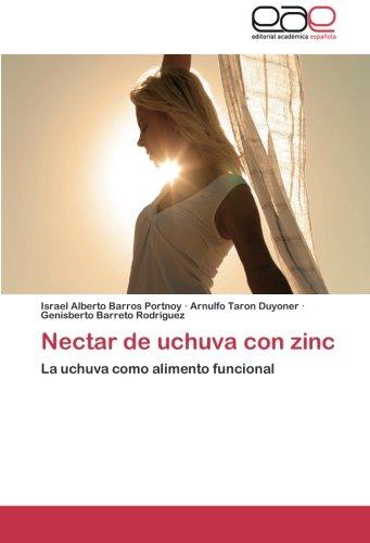 9783848473328: Nectar de uchuva con zinc: La uchuva como alimento funcional