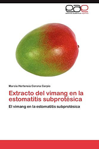 Extracto del vimang en la estomatitis subprotésica: Marcia Hortensia Corona
