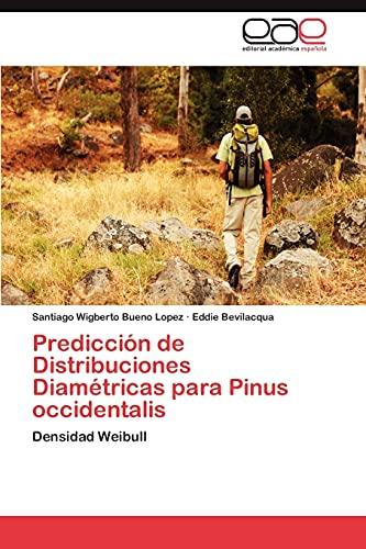 9783848475070: Prediccion de Distribuciones Diametricas Para Pinus Occidentalis