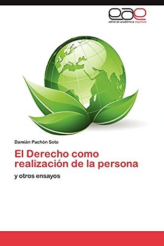 9783848475339: El Derecho como realización de la persona: y otros ensayos (Spanish Edition)