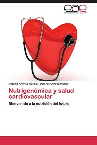 9783848475490: Nutrigenómica y salud cardiovascular: Bienvenido a la nutrición del futuro (Spanish Edition)
