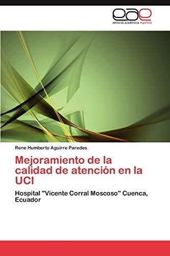 9783848475636: Mejoramiento de la calidad de atención en la UCI: Hospital