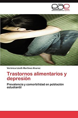 9783848475797: Trastornos alimentarios y depresión: Prevalencia y comorbilidad en población estudiantil (Spanish Edition)