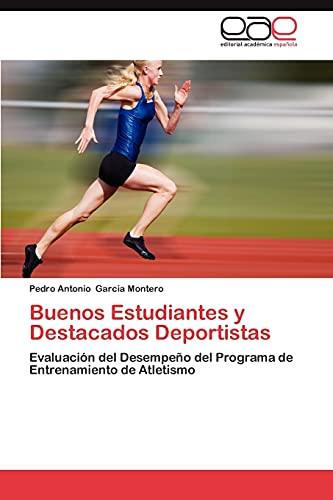 Buenos Estudiantes y Destacados Deportistas: Pedro Antonio Garcia Montero