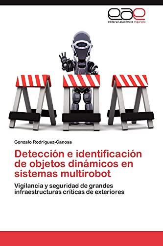 9783848476930: Deteccion E Identificacion de Objetos Dinamicos En Sistemas Multirobot