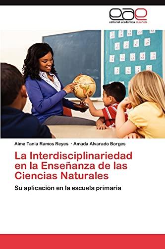 La Interdisciplinariedad en la Enseñanza de las: Ramos Reyes, Aime