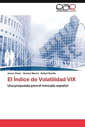 El Índice de Volatilidad VIX: Giner, Javier /