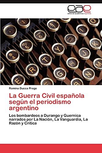 9783848477364: La Guerra Civil Espanola Segun El Periodismo Argentino