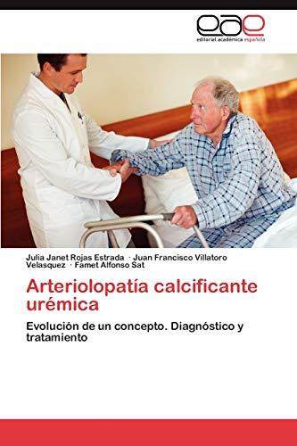 Arteriolopatía calcificante urémica: Rojas Estrada, Julia