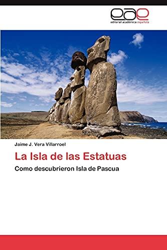 La Isla de las Estatuas: Jaime J. Vera Villarroel