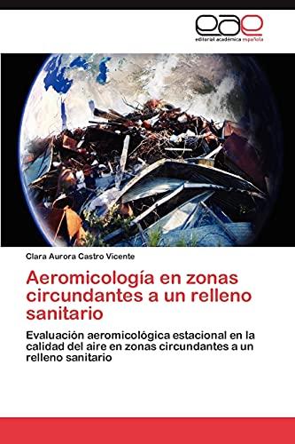 9783848478286: Aeromicologia En Zonas Circundantes a Un Relleno Sanitario
