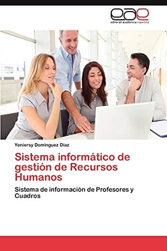 Sistema informático de gestión de Recursos Humanos: Sistema de información de Profesores y Cuadros ...
