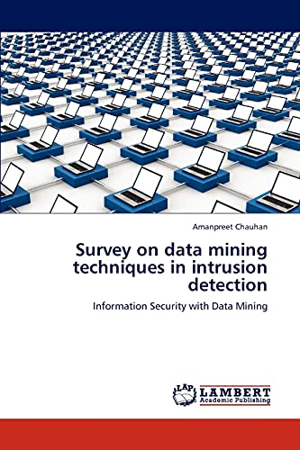 Survey on data mining techniques in intrusion detection: Information Security with Data Mining: ...