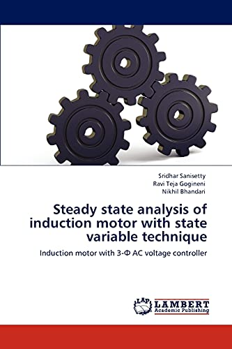 9783848480883: Steady state analysis of induction motor with state variable technique: Induction motor with 3-Ф AC voltage controller