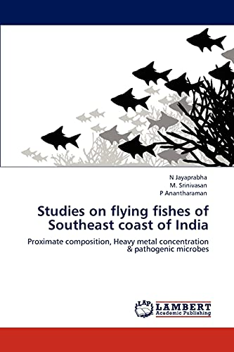 Studies on flying fishes of Southeast coast: N Jayaprabha, M.