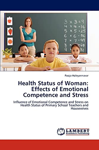 9783848484461: Health Status of Woman: Effects of Emotional Competence and Stress