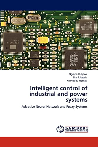 Intelligent Control of Industrial and Power Systems: FRANK LEWIS