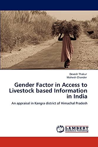 Gender Factor in Access to Livestock based: Thakur, Devesh /