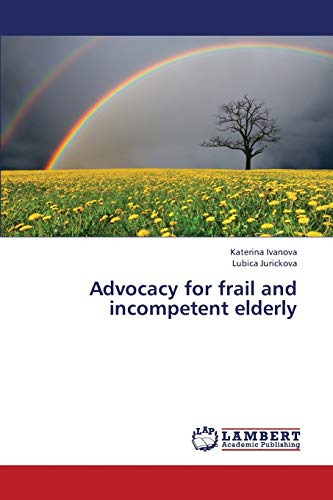9783848486342: Advocacy for frail and incompetent elderly