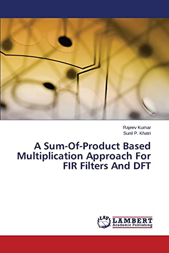 A Sum-Of-Product Based Multiplication Approach for Fir: Kumar Rajeev, Khatri