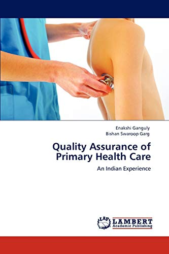Quality Assurance of Primary Health Care: Enakshi Ganguly