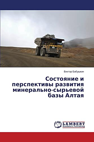 Sostoyanie I Perspektivy Razvitiya Mineralno-Syrevoy Bazy Altaya: Viktor Babushkin