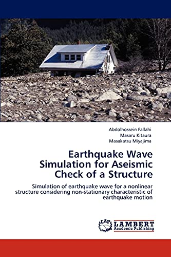 Earthquake Wave Simulation for Aseismic Check of a Structure: Simulation of earthquake wave for a ...
