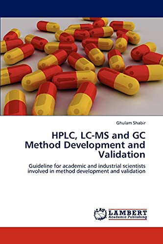 9783848489541: HPLC, LC-MS and GC Method Development and Validation