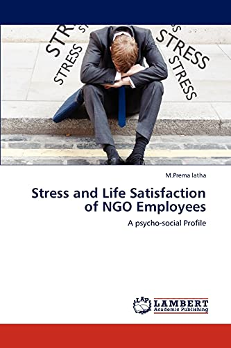 9783848489619: Stress and Life Satisfaction of NGO Employees: A psycho-social Profile