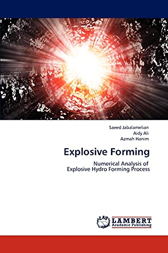 Explosive Forming: Jabalamelian, Saeed /