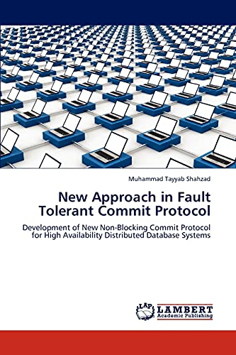 New Approach in Fault Tolerant Commit Protocol: Muhammad Tayyab Shahzad