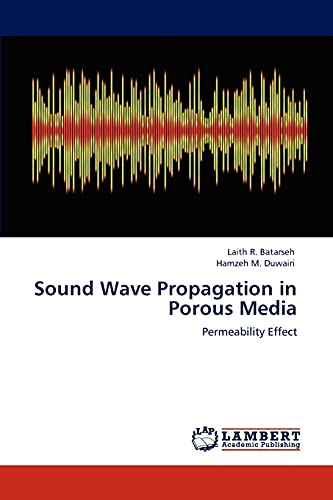 9783848492886: Sound Wave Propagation in Porous Media: Permeability Effect