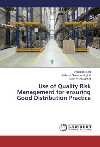 9783848493098: Use of Quality Risk Management for ensuring Good Distribution Practice