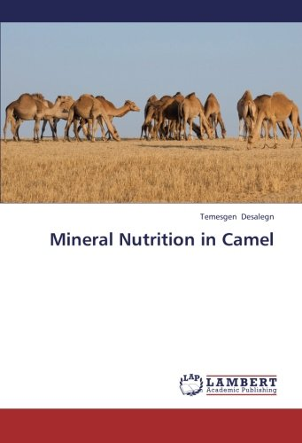 9783848493463: Mineral Nutrition in Camel