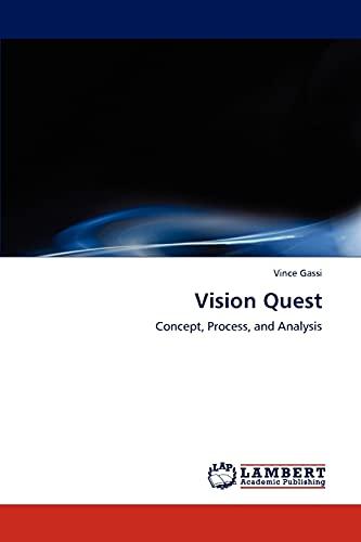 Vision Quest: Vince Gassi