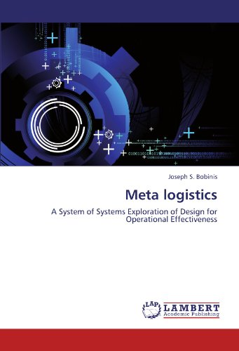 9783848497683: Meta logistics: A System of Systems Exploration of Design for Operational Effectiveness