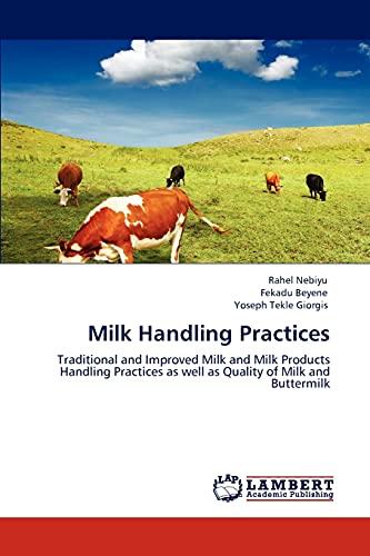 Milk Handling Practices: Fekadu Beyene