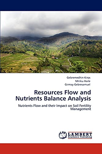 Resources Flow and Nutrients Balance Analysis: Nutrients Flow and their Impact on Soil Fertility ...