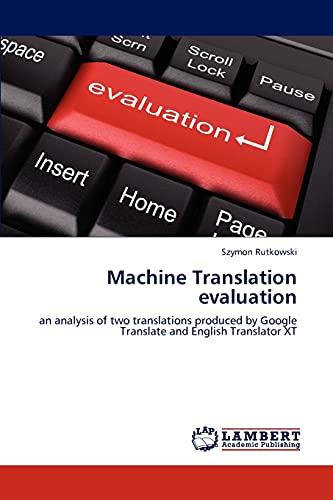 9783848499762: Machine Translation evaluation