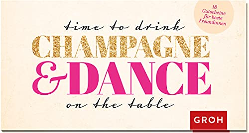 9783848515080: Time to drink champagne and dance on the table